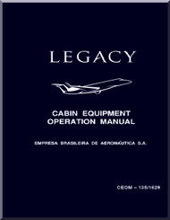 Embraer 135 BJ Legacy Aircraft Cabin Equipment  Operation Manual