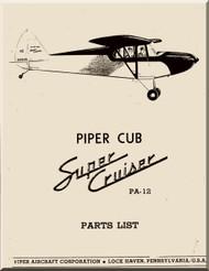 Piper Aircraft   Pa-12  Cub Super  Cruiser Part List Manual
