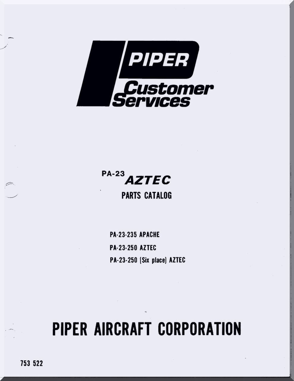 Piper Aircraft Pa-23 235, 250 Apache Aztec Illustrated