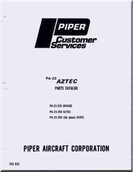 Piper Aircraft  Pa-23 235, 250   Apache Aztec Illustrated Parts Catalog Manual