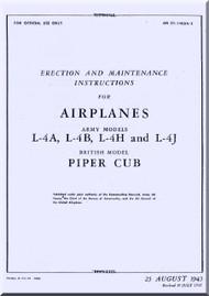 Piper Aircraft  L-4 A, B, H, J Erection and Maintenance Manual AN 01-140DA-2,  1943