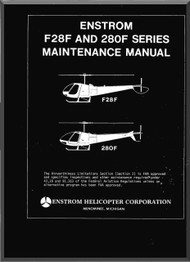 Enstrom Helicopter  Model F28F and 280 F Maintenance Manual