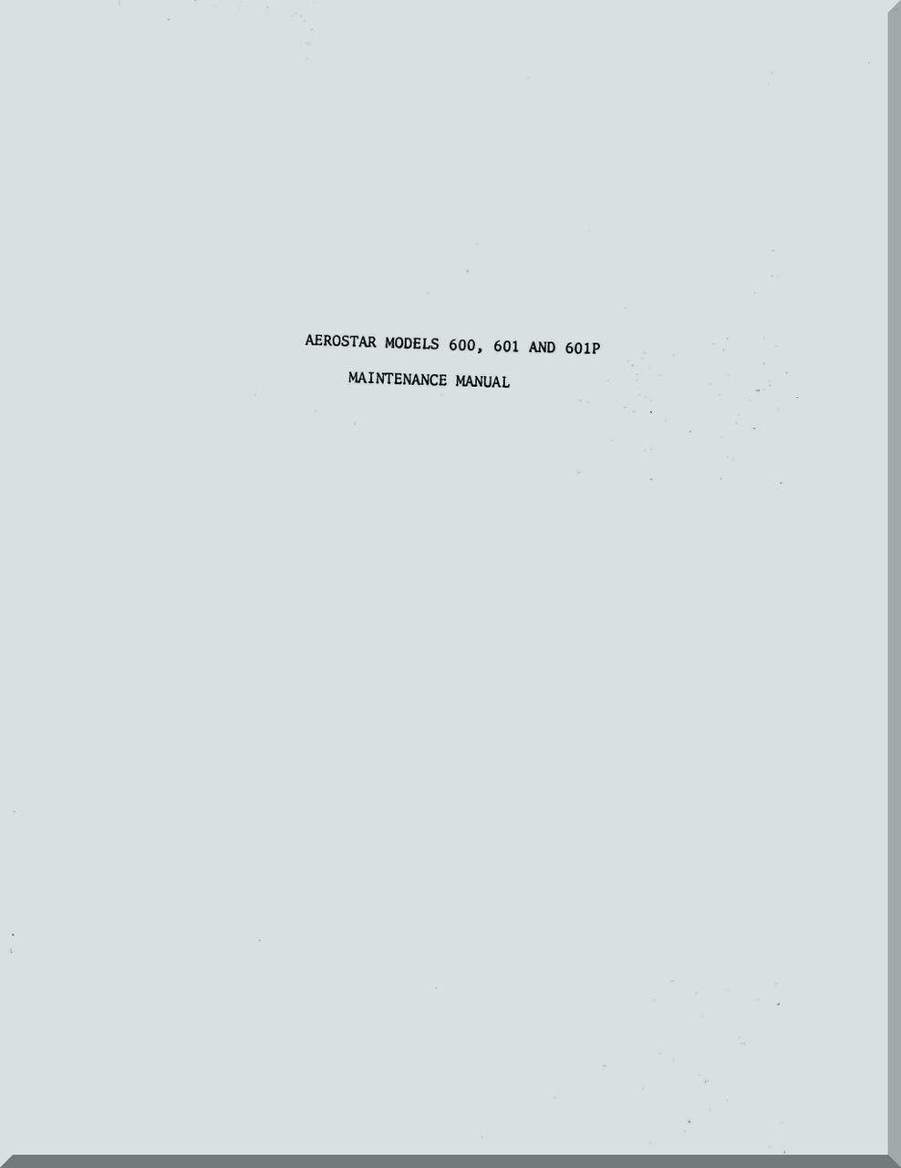 Piper Aircraft 600, 601 601P Aerostar Aircraft Maintenance Manual. Price:  $14.85. Image 1