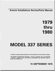 Cessna Aircraft Model 337 Avionic Installation Service / Parts Catalog  Manual 1979 -1980