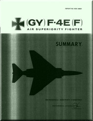 Mc Donnell Douglas  Aircraft  (GY) F- 4E(F)  Phantom II Manual - Reports No. MDC A0601-
