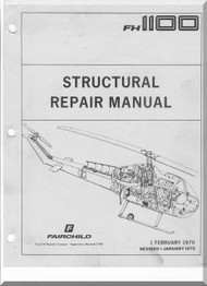 Fairchild Hiller FH-1100 Helicopter Structural Repair  Manual  - 1975