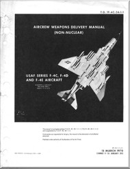 Mc Donnell Douglas F-4 C D E Aircraft Aircrew Weapon Delivery  Manual - 1F-4C-31-1-1 - 1970