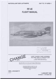 Mc Donnell Douglas RF-4 E Aircraft  Flight  Manual - GAF T.O 1F-4/R)E-1 - 1982