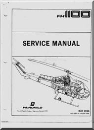Fairchild Hiller FH-1100 Helicopter Service Manual - 1978