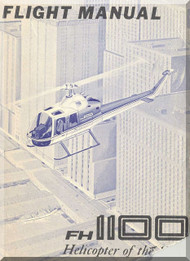 Fairchild Hiller FH-1100 Helicopter Flight Manual - 1978