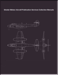 Gloster Meteor  Aircraft  Publication  Collection of Services Manual