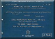 FIAT G.59 A  II Series G.59B  II , II, IV, V, VI, VII, VII Series  Aircraft Illustrated Parts Catalog  Manual,  Catalogo Nomenclatore ( Italian Language ) , CA.724-1, 1951