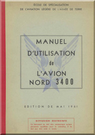 Nord 3400 Aircraft  Flight  Manual - Manuel de L'utilisation - 1961 (French language )