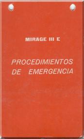 Dassault Mirage III  E Aircraft  Procedimentos De Emergencia Manual , ( Spanish  Language )