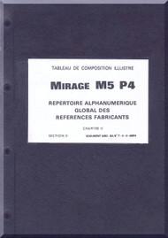 Dassault Mirage M5 P4 Aircraft  Alphanumeric Part List  Manual , ( French  Language )