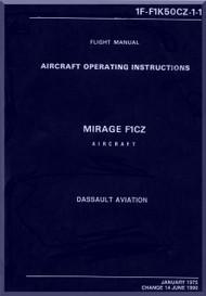 Dassault Mirage F1 CZ Aircraft  Flight Manual -  ( English Language ) -1F-F1K60CZ-1-1 , 1975