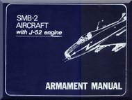 Dassault Super  Mister B.2 Aircraft  Armament  Manual with Engine J-52 -  ( English Language ) -