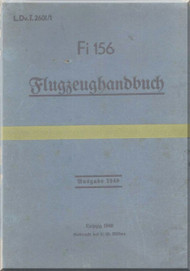 Fieseler Fi-156 Aircraft Guida Manual - Flugzeughandbuch - L.Dv. 2601, 1940   (German Language ) -