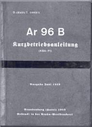 Arado AR.96 B  Aircraft  Operating   Manual , D(Luft) T 2002/1, Kurzbetriebsanleitung, Juni 1940, short operating instruction (German Language )
