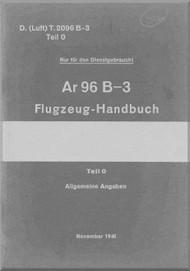 Arado AR.96 B- 3  Aircraft  Operating   Manual , D(Luft) T 2096 B-3 Teil 0 Flugzrug-Handbuch,  1941,  Operating Instruction (German Language )