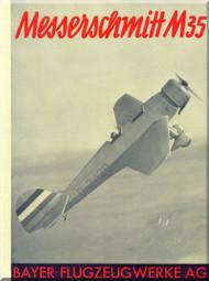 Messerschmitt M-35 Aircraft  Technical Brochure  Manual ,    (German Language )