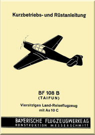 Messerschmitt Bf-108 B  Aircraft  Kurz-Betriebs- und Rüstanleitung, Operating Instruction Manual ,  (German Language ) - , 1938