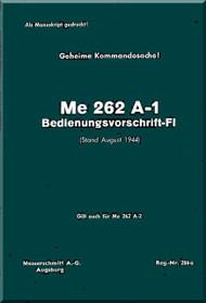Messerschmitt Me-262 A-1  Aircraft  Handbook  Manual ,    (German Language ) - Bedienungsvorschritt-Fl, 1944,