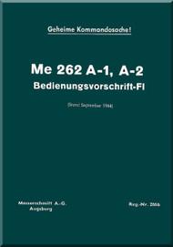 Messerschmitt Me-262 A-1, A-2  Aircraft  Handbook  Manual ,    (German Language ) - Bedienungsvorschritt-Fl, 1944,
