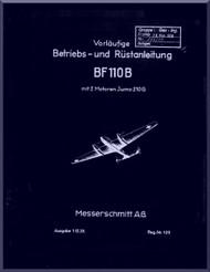 Messerschmitt Bf-110 B  Aircraft  Short Operating  Manual ,    (German Language ) -  Betriebs und Rustamleitung  mit 2 Motoren Jumo 210 G , 1938