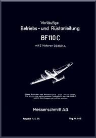 Messerschmitt Bf-110 C  Aircraft  Short Operating  Manual ,    (German Language ) -  Betriebs und Rustamleitung  mit 2 Motoren DB-601A  , 1939