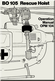 MBB  Messerschmitt - Bolkow - Blohm  BO 105 Operation Manual OPM 104 Rescue Hoist