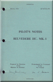 Bristoll Belvedere HC. Mk.1  Helicopter Pilot's Notes  Manual  -AP.4672A-PN , 1962