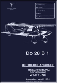 Dornier DO 28  B-1 Aircraft  BETRIEBSHANDBUCH Manual  , (German Language )