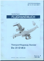 Dornier DO-31  E1 /E3 Aircraft  Handbook Manual  , Flughandbuch (German Language )