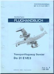Dornier DO-31  E1 /E3 Aircraft  Handbook Manual  , Flughandbuch (German Language )