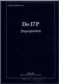 Dornier DO 17P  Aircraft  Handbook Manual  , Flugzrughandbuch (German Language )