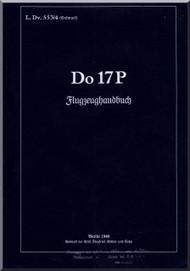 Dornier DO 17P  Aircraft  Handbook Manual  , Flugzrughandbuch (German Language )