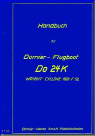 Dornier DO 24 K  Aircraft  Operating   Handbook Manual  (German Language ), 232 pages , 1943