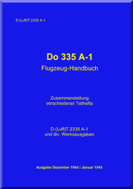 Dornier DO 335 A-1  Aircraft  Handbook Manual   Flugzrughandbuch  (German Language )