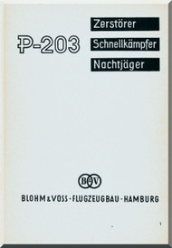 Blohm & Voss BV P-203 Aircraft Technical Manual -  (German Language )