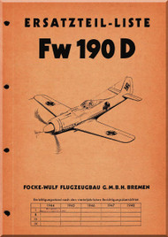 Focke-Wulf  FW 190 D Aircraft  Illustrated Parts Catalog  Manual ,    (German Language ) -   Ersatzteilliste, 1943,