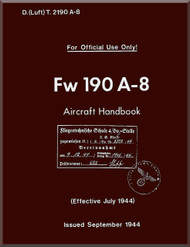 Focke-Wulf  FW 190 A-8   Aircraft  Handbook Manual ,    (English Language ) - D(Luft)T 2190 A-8 , 1944,