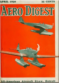 Aero Digest  Aircraft Aviation Magazines April   1930