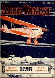 Aero Digest  Aircraft Aviation Magazines March 1927