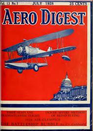Aero Digest  Aircraft Aviation Magazines July 1928