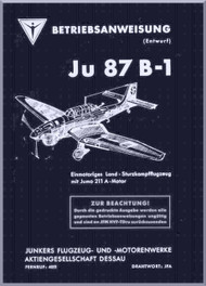 Junkers JU 87 B-1  Aircraft  Manual ,   Betriebsanleitung Junkers Ju 87 B1, 1939 (German Language )