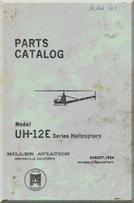 Hiller  UH-12 E  Helicopter Parts Catalog  Manual