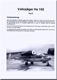 Heinkel  He-162   Aircraft  Handbook Graphical  Descriptions Manual  . (German Language )