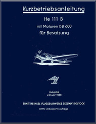 Heinkel  He-111 P, H, D Aircraft  Operating   Kurzbetriebsanleitung  (German Language )