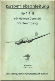Heinkel  He-111 H Aircraft  Operating Instruction - Kurbetriebsanleitung (German Language )